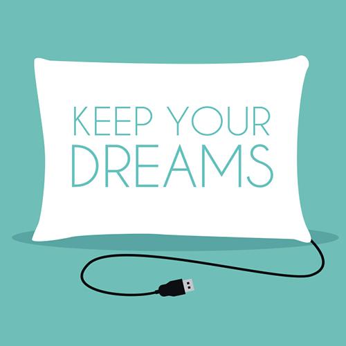 Design Keep your dreams